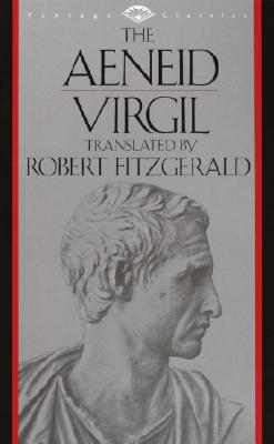 The Aeneid By Virgil/ Fitzgerald, Robert (TRN)