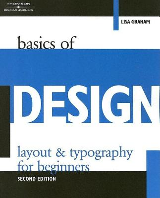 Basics Of Design By Graham, Lisa