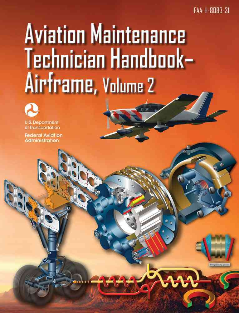Aviation Maintenance Technician Handbook+�airframe By Federal Aviation Administration